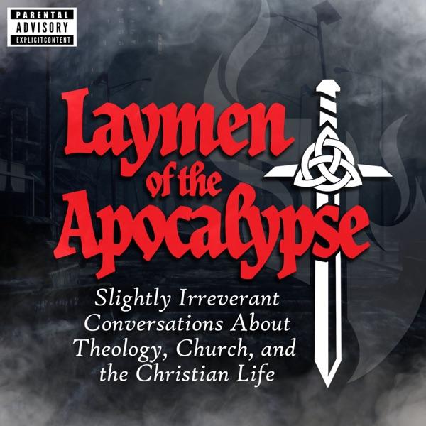 Laymen of the Apocalypse