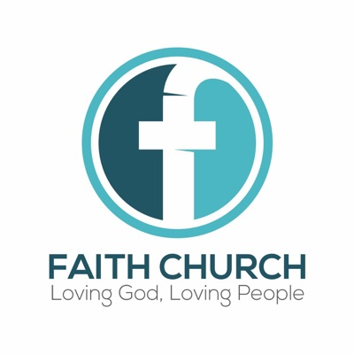 Faith Church Sermon Podcast
