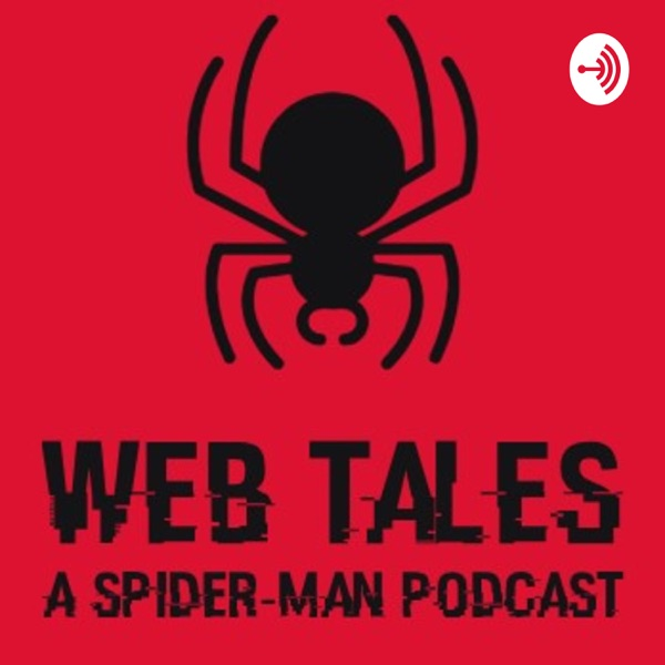 Web Tales a Spider-man Podcast