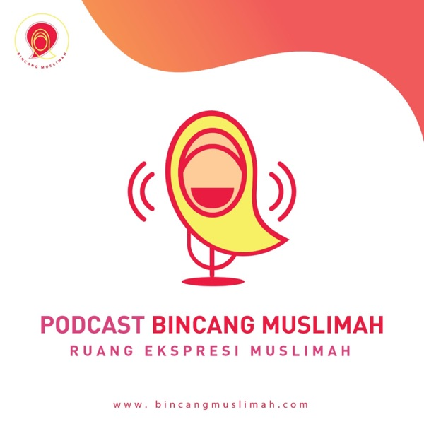 Podcast Bincang Muslimah