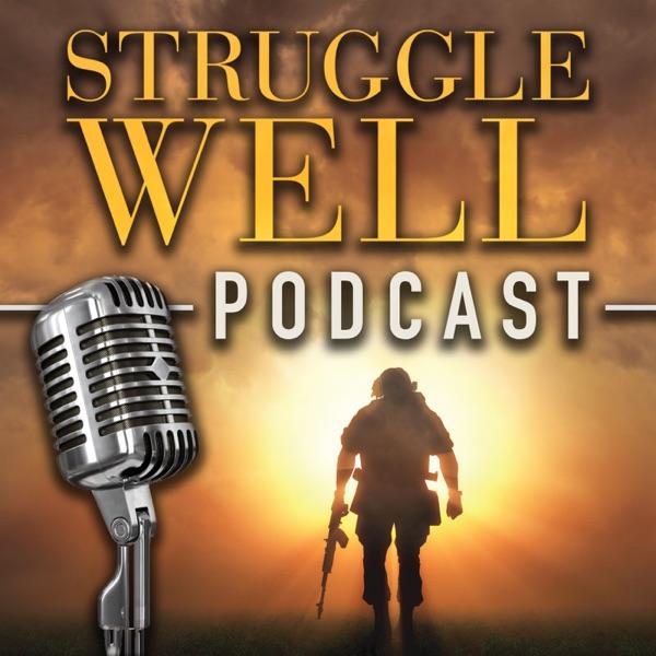 Struggle Well Podcast