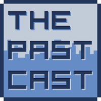 ThePastCast podcast