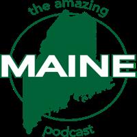 The Amazing Maine Podcast podcast