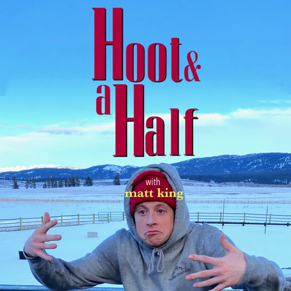 Hoot & a Half with Matt King banner image