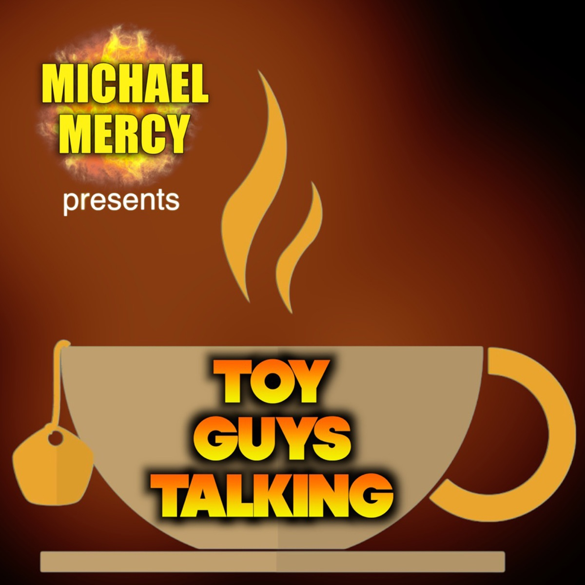 Michael Mercy presents Toy Guys Talking