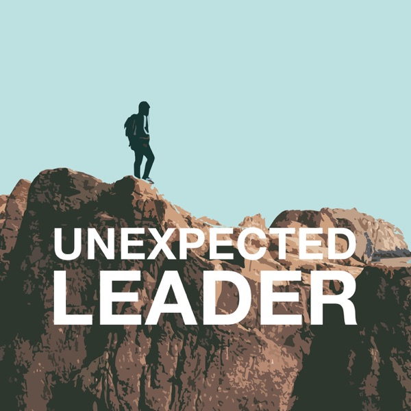 Unexpected Leader Podcast