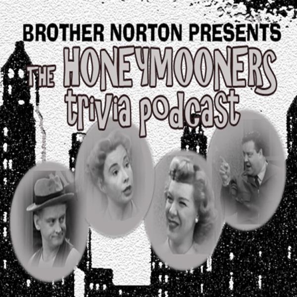 The Honeymooners Trivia Podcast