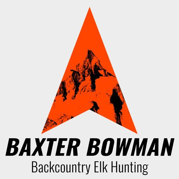 Baxter Bowman Podcast