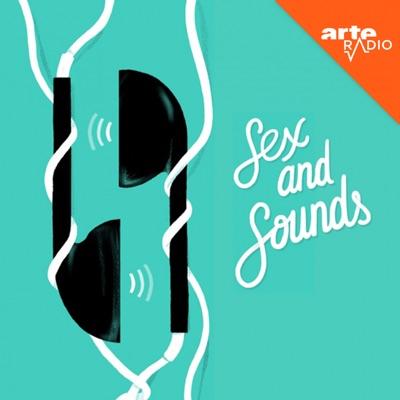 Sex and sounds:ARTE Radio