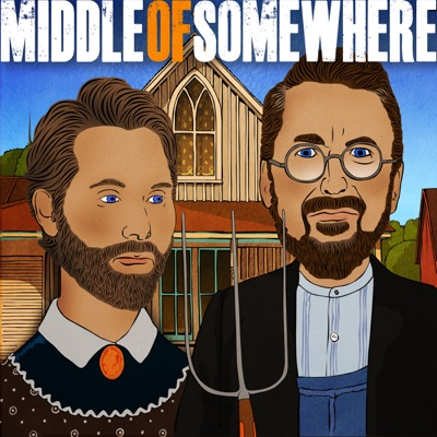Middle Of Somewhere:Chad Daniels & Cy Amundson