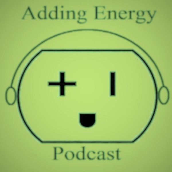 Adding Energy Podcast