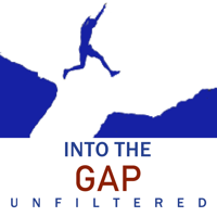 Into The Gap: Unfiltered podcast