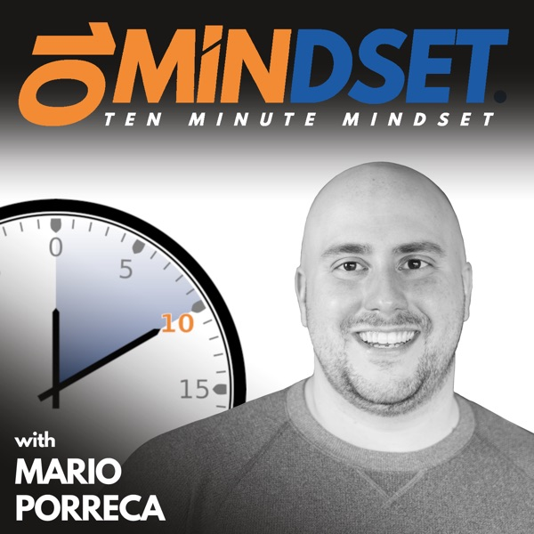 513 Stepping out of Your Comfort Zone to Experience Life in a New Way with Special Guest Vanessa Arseneau | 10 Minute Mindset