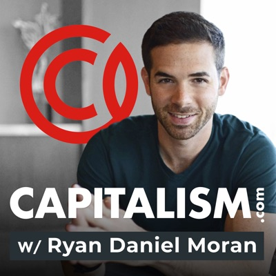 Capitalism.com with Ryan Daniel Moran