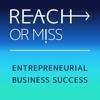 REACH OR MISS - Entrepreneurial Business Success artwork