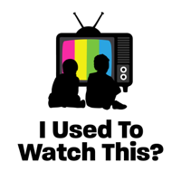 I Used To Watch This? podcast