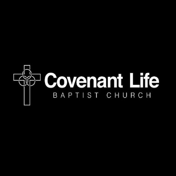 Covenant Life Baptist Church