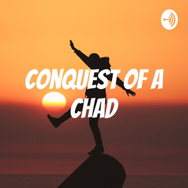 Conquest of A Chad
