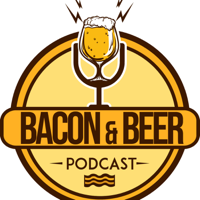 Bacon & Beer Podcast podcast