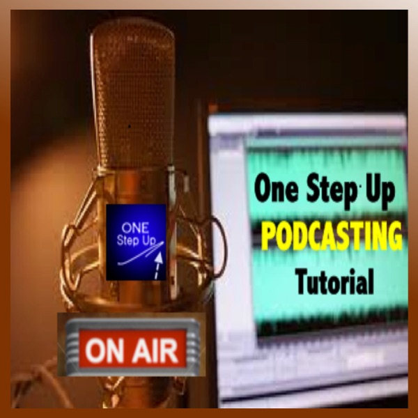 One Step Up Podcast Site