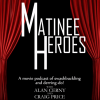 Matinee Heroes podcast