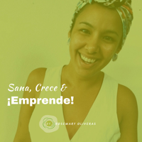 Sana, Crece y Emprende Podcast podcast