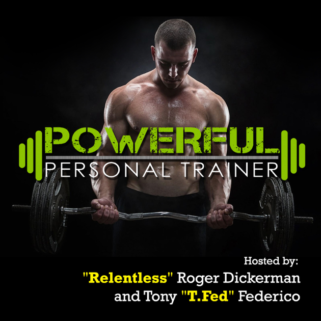 e12dfd45b93  Powerful Personal Trainer on Apple Podcasts