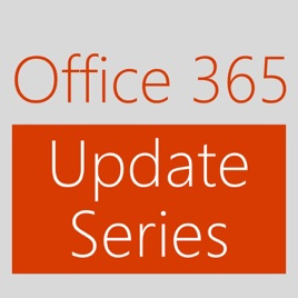 Office 365 Update Series (Audio) - Channel 9 on Apple Podcasts