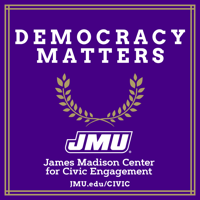 James Madison Center for Civic Engagement: Democracy Matters podcast