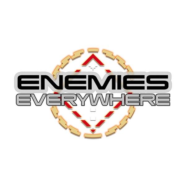 Enemies Everywhere