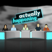 Actually Happening podcast
