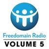 Freedomain! Volume 5: Shows 1560-2119 - Freedomain Radio