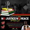 NO JUSTICE NO PEACE artwork