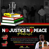 NO JUSTICE NO PEACE podcast