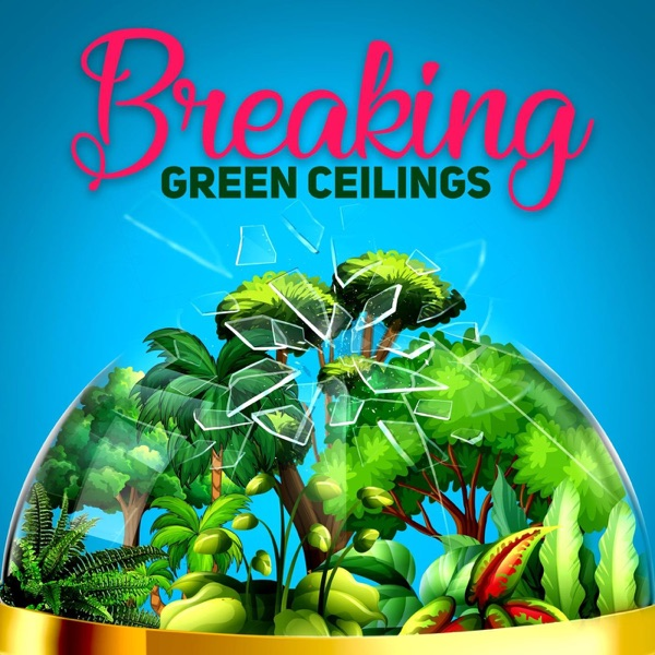 Breaking Green Ceilings
