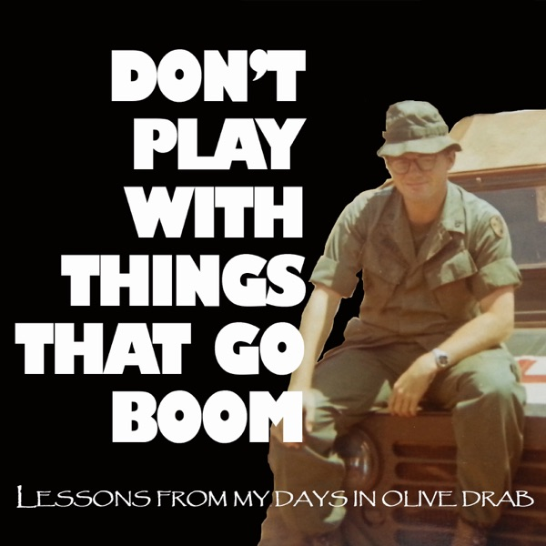 PODCAST Don't Play With Things That Go Boom – Clint Morey