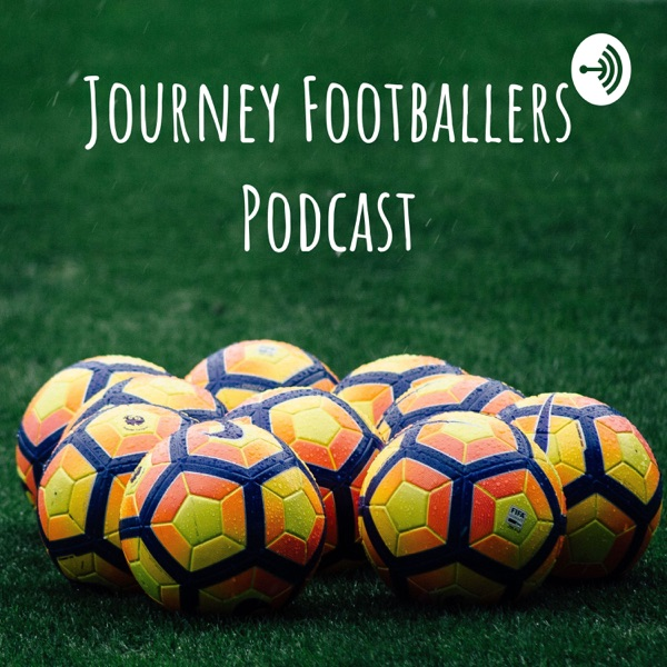 Journey Footballers Podcast