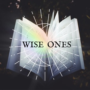 Wise Ones Podcast