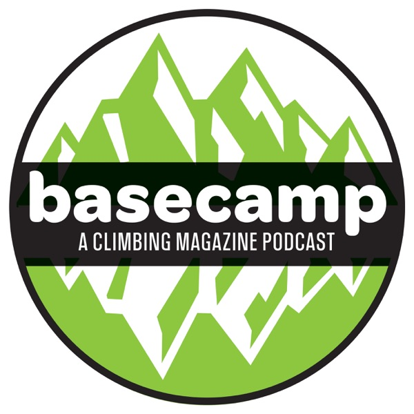 Basecamp: A Climbing Magazine Podcast