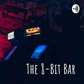 The 8-Bit Bar on Apple Podcasts