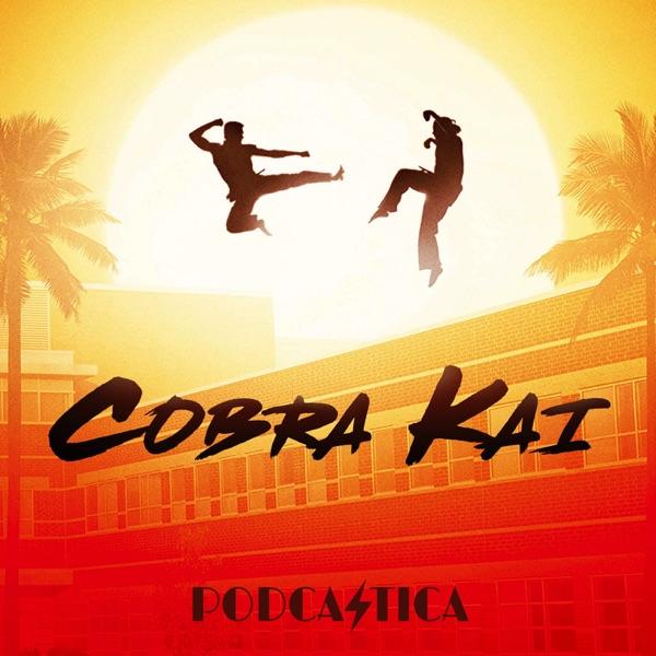 House Podcastica: Cobra Kai Edition