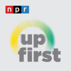 Up First - NPR