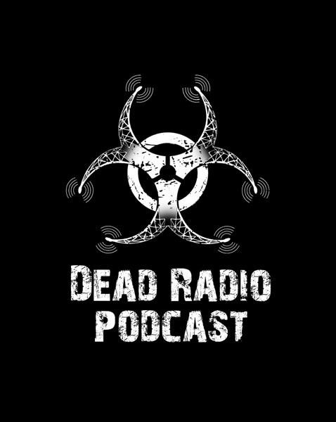 Dead Radio Podcast