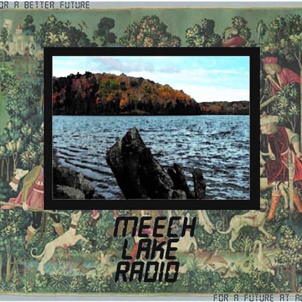 MEECH LAKE RADIO
