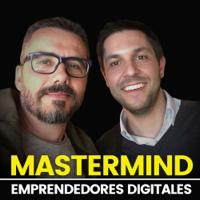 Mastermind Emprendedores Digitales podcast