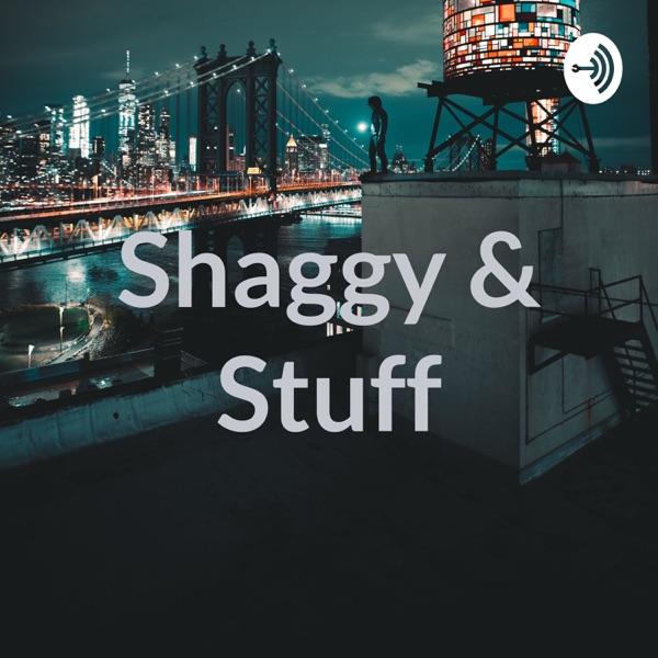 Shaggy & Stuff