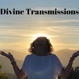 Divine Transmissions