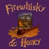Firewhisky and Honey's Podcast artwork