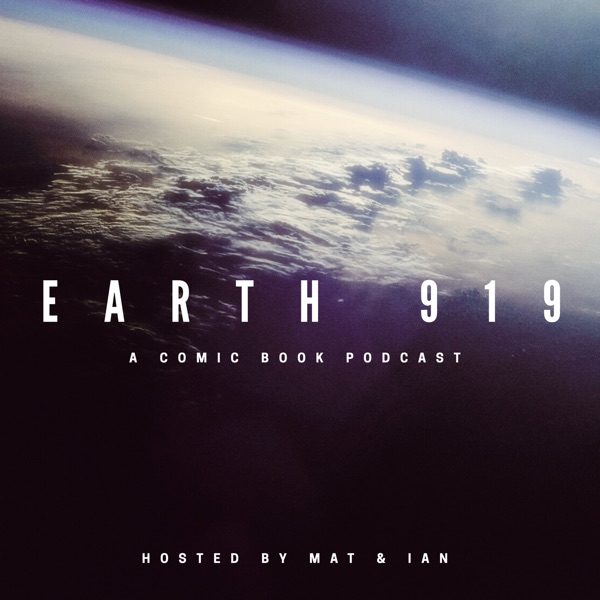 Earth 919: A Comic Book Podcast