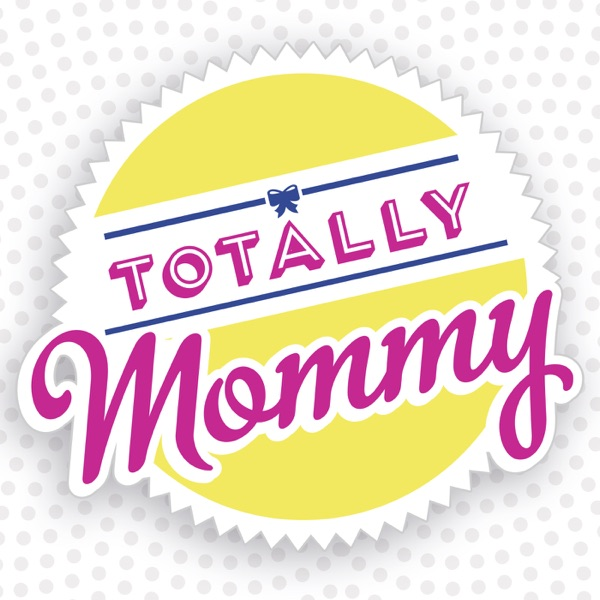 Totally Mommy